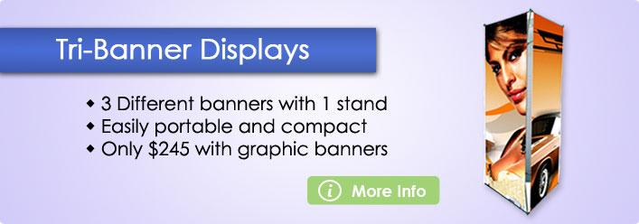 Tri Banner Displays